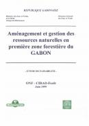 Aménagement et gestion des ressources naturelles en première zone forestière du GABON